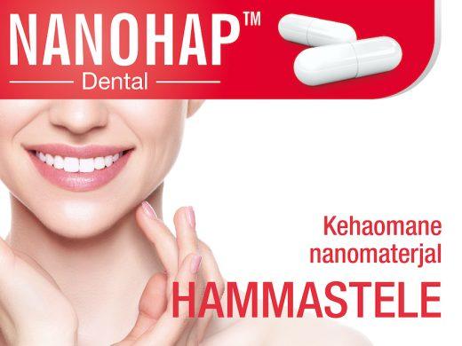 NANOHAP™ Dental – kehaomane nanomaterjal hammastele